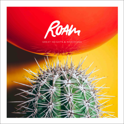 ROAM - Great Heights & Nosedives Cover2.png