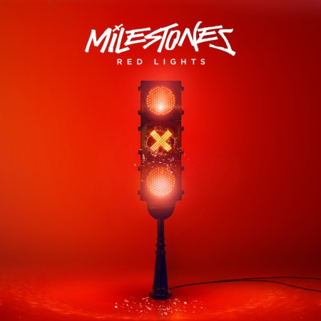 Milestones - Red Lights.jpg