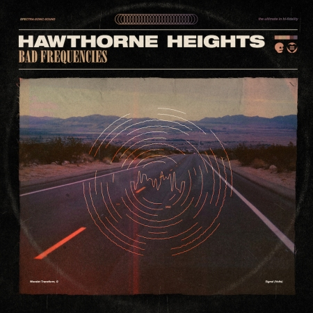 Hawthorne Heights - Bad Frequencies