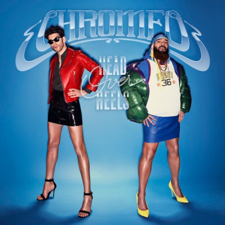 Chromeo - Head Over Heels.jpg