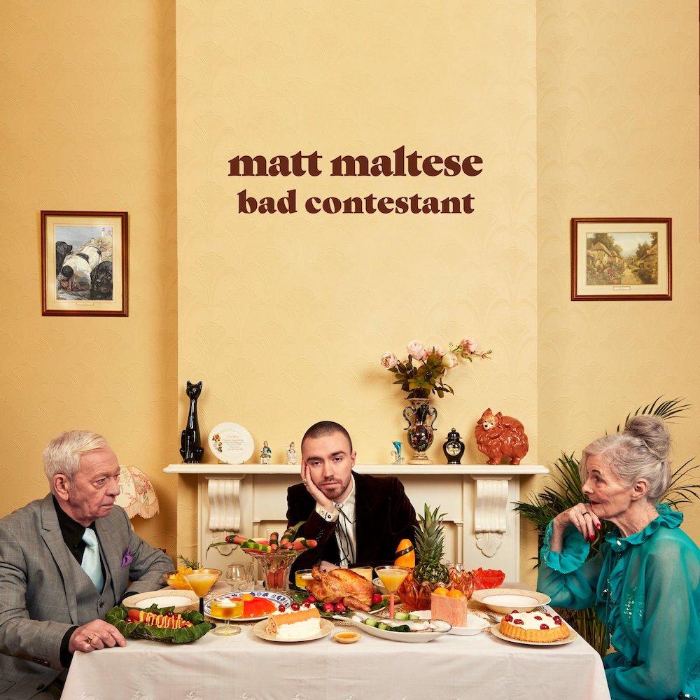 Matt Maltese - Bad Contestant.jpg