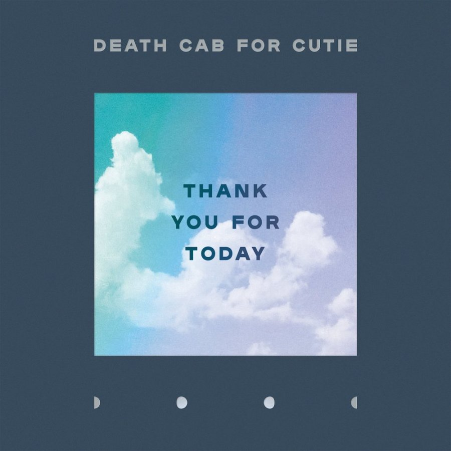 Death Cab For Cutie - Thank You For Today.jpg