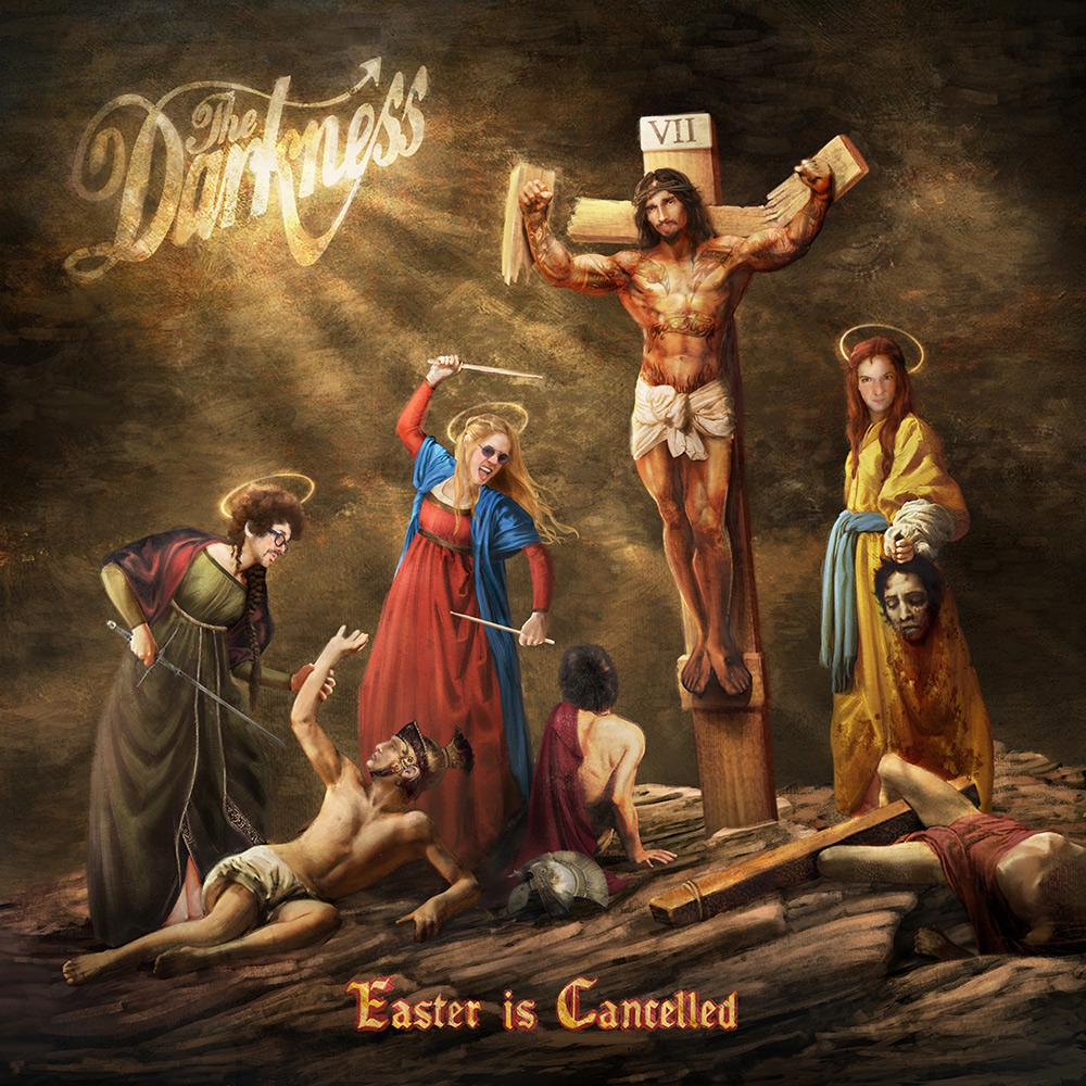 The Darkness - Easter Is Cancelled.jpg