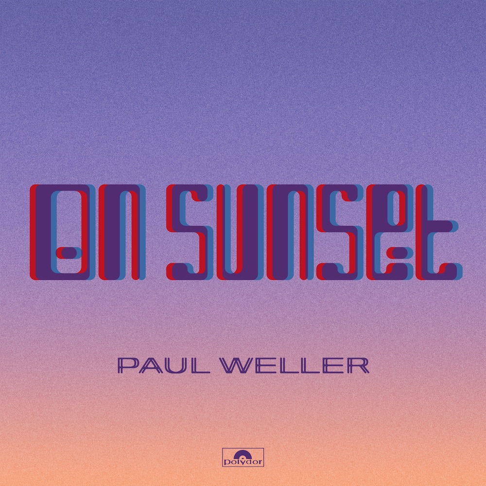 Paul Weller - On Sunset.jpg