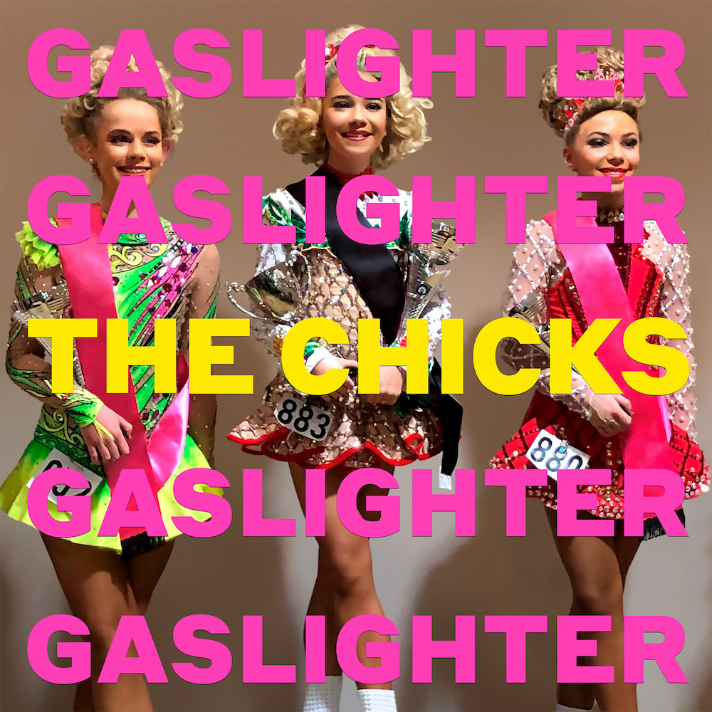 The Chicks - Gaslighter.jpg
