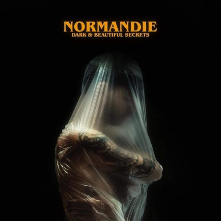 Normandie - Dark & Beautiful Secrets